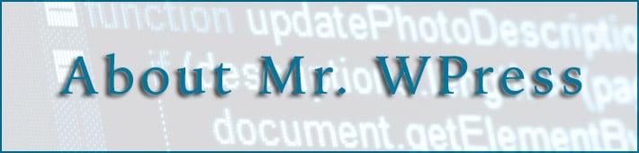 About Mr. WPress